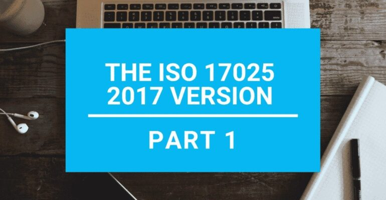 ISO 17025 2017 Main changes Part 1 Structure