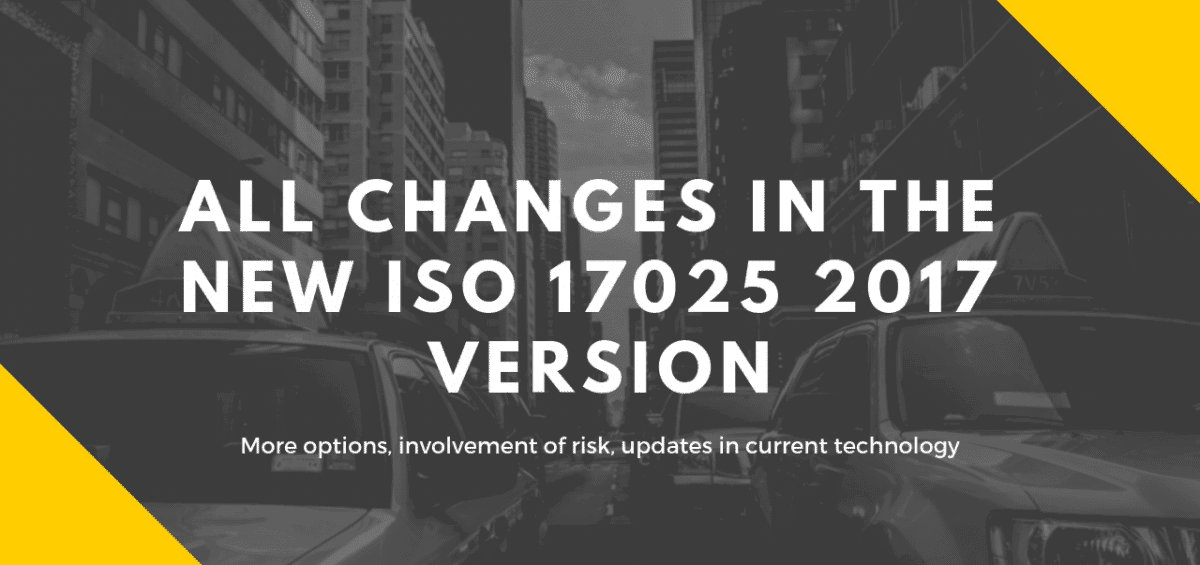 ISO 17025 2017 Main changes in the new revision