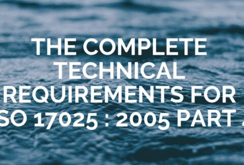 The Complete Technical Requirements for ISO 17025 2005 – Part 4