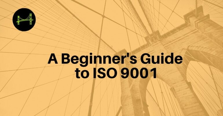 A Beginner's Guide to ISO 9001