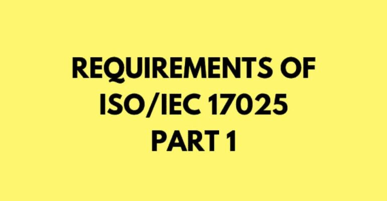 Requirements of ISO/IEC 17025