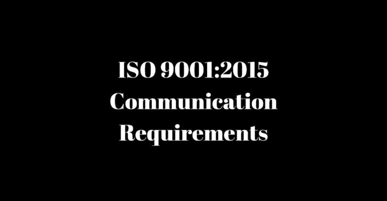 ISO 90012015 Communication Requirements