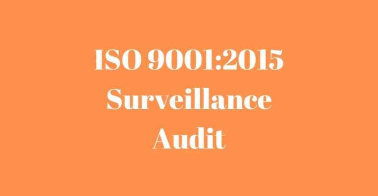 ISO 90012015 Surveillance Audit