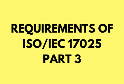 Requirement Clauses of the New ISO 17025 – Part 3