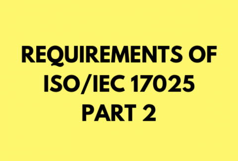 Requirement Clauses of the New ISO 17025 2017 – Part 2