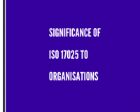 Significance of ISO 17025 to Organisations