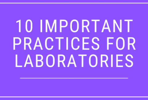 10 Important Practices for Laboratories to Produce Accurate Results