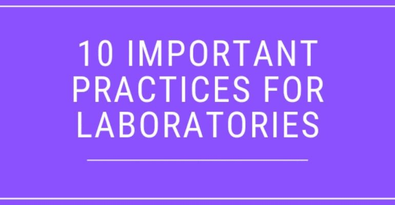 Practices for Laboratories