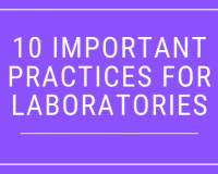 10 Important Practices for Laboratories