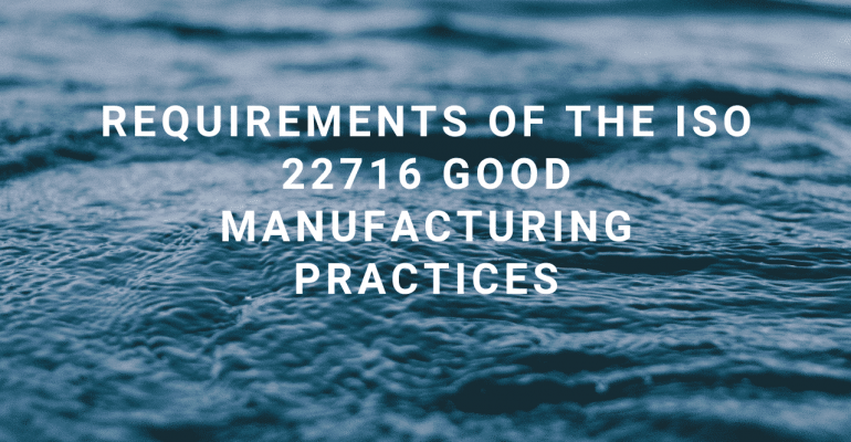 ISO 22716 GMP requirements