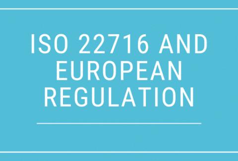 ISO 22716 and European Regulation