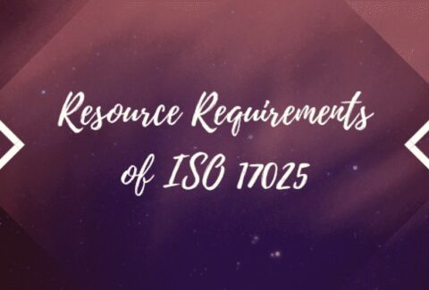 Resource Requirements of ISO 17025
