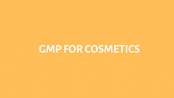 GMP cosmetics industry