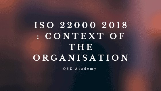 ISO 22000 2018 Context of The Organization