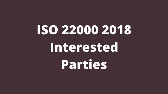 ISO 22000 2018 Interested Parties