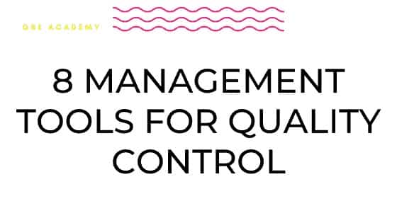 8 Management Tools for Quality Control