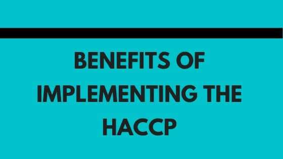Benefits of implementing HACCP