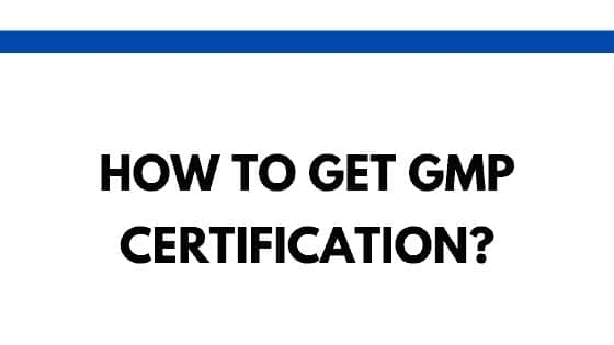 How to get GMP certification
