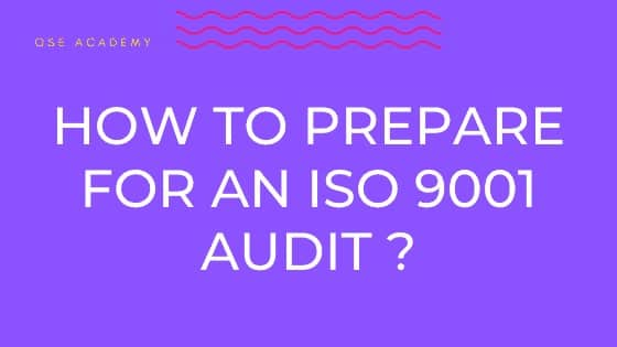 how to prepare for an ISO 9001 audit ?