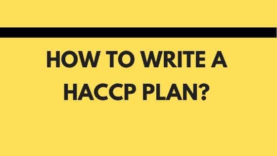 How to write a HACCP plan?
