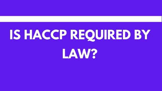 is HACCP required by law?